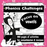 180 Phonics Revision Activities: Vowel Sounds Mega Bundle
