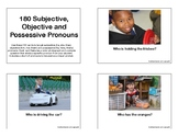 180 Subjective, Objective and Possessive Pronouns