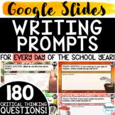 180 Writing Prompts Google Slides | Morning Work Upper Ele