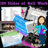 180 slides of Daily Bell work/Warmups/Bell Ringers for English