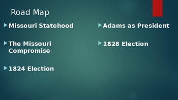 1824 & 1828 Elections & Missouri Statehood