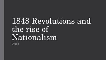 1848 Revolutions and Nationalism PowerPoint, Guided Notes, and Completed Notes