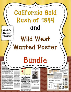 1849 Gold Rush and Wild West Wanted Poster Bundle