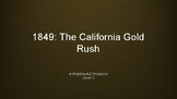 1849: The California Gold Rush
