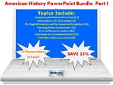 The American History PowerPoint Bundle: Part I (92 Presentations)
