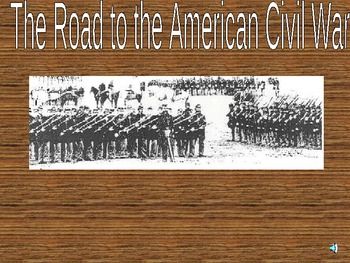 1850s - Road to the Civil War Power Point