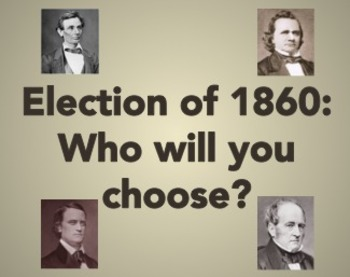1860:  A Mock Election Activity