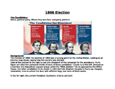 1860 Presidential Election- the cause of the Civil War? Lesson plan