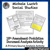 18th Amendment Prohibition Document Primary Source Analysi