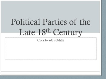 18th Century Political Parties