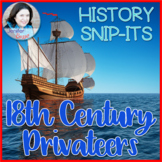 18th Century Privateers: Sensational History Snip-Its Series