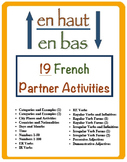 19 French Vocabulary and Verb Form Partner Activities (En Haut En Bas)