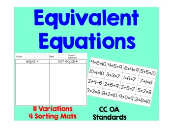 19 Pages of Common Core Math Sorts for Equivalent Equations