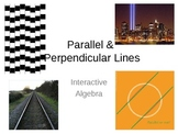 19) Parallel and Perpendicular Lines (Complete 2+ days of PPT lessons)