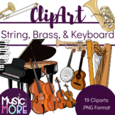 19 String and Brass Instruments Clipart {includes Keyboard Instruments!}
