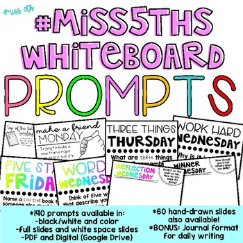 190 Classroom Community Prompts  (#Miss5thsWhiteboard Morning Message)