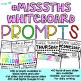 190 Classroom Community Prompts  (#Miss5thsWhiteboard Morn