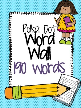 190 Word Wall Labels- Polka Dot!