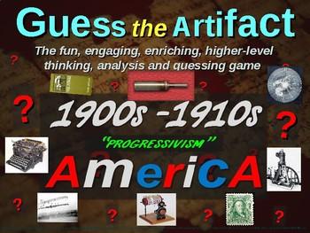 """1900s-1910 (Progressivism) America """"Guess the artifact""""- engaging (pics & clues)"""
