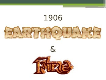 1906 SF Earthquake and Fire PPT