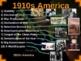 US HISTORY -1910s America - visual, textual, engaging 31-s