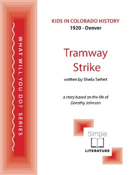 1920 Denver - Tramway Strike - What Will You Do? - Kids in Colorado History