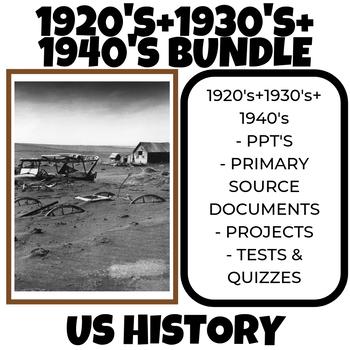 1920's + 1930's + 1940's US History Bundle