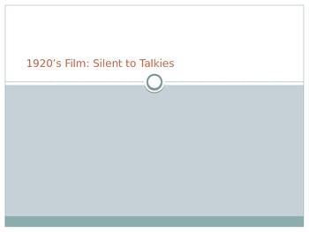 1920's Film: Silent to Talkies