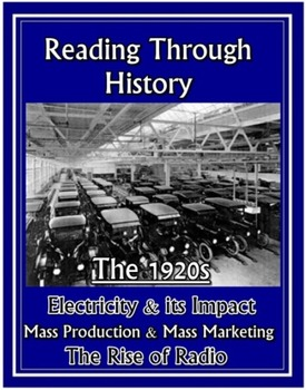1920s: Electricity, Mass Production & Marketing, and Rise of Radio