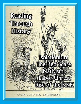 1920s: Isolationism, Red Scare, Nativism, Labor Unrest, an