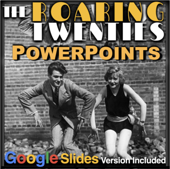 1920s PowerPoint with Presenter Notes & Video Clip Links (Roaring 20s)