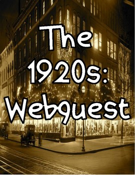 1920s Webquest