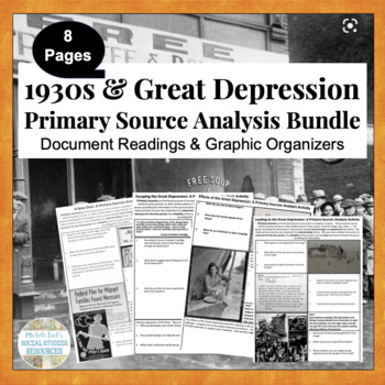 1930s Great Depression Primary Source Analysis BUNDLE SET