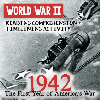 1942: America's First Year of World War II Reading