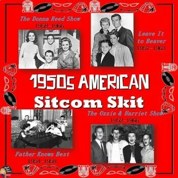 1950's America TV Sitcom Skit (U.S. History) (Grades 7-12)