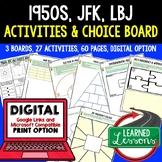 1950's JFK New Frontier & LBJ Great Society Activities Cho