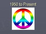1950's to Present Presentation