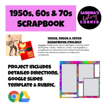 1950s, 1960s and 1970s Scrapbook Project