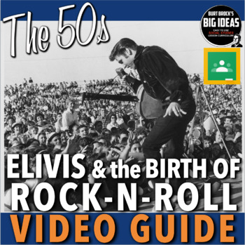 1950s Elvis and the Birth of Rock-n-Roll Video Guide + VideoWeblink & Key