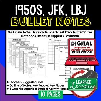 1950s, JFK, & LBJ Outline Notes JUST THE ESSENTIALS Unit Review