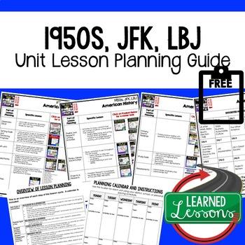 1950s, JFK, LBJ Unit Lesson Plan Guide, American History BACK TO SCHOOL