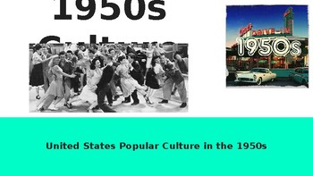 1950s Popular Culture PowerPoint (Baby Boom, Media, Rock n' Roll, and More!)