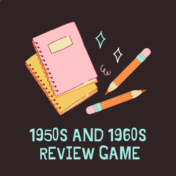 1950s and 1960s Review Game