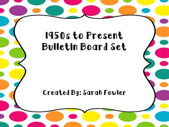 1950s to Present (SS5H8 and SS5H9) Bulletin Board Set