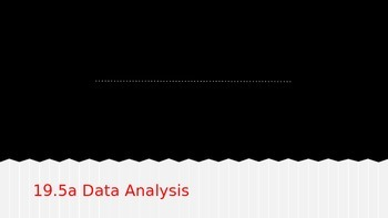 19.5a Data Analysis Activities
