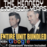 1960s  Kennedy & Johnson Unit: PPTs, Primary Source Worksheets, Videos, & Test