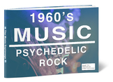 1960s Music: Psychedelic Rock - FULL LESSON