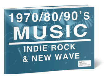 1970-80-90s Music-Indie Rock and New Wave - FULL LESSON