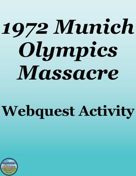 1972 Munich Olympics Webquest