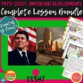 1975-2001: IMPORTANT DEVELOPMENTS��� COMPLETE LESSON BUNDLE